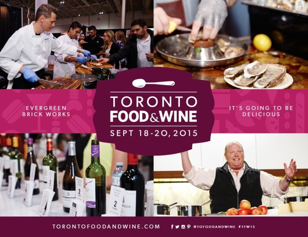 Food and Wine Festival Toronto 2015 September 18th-20th